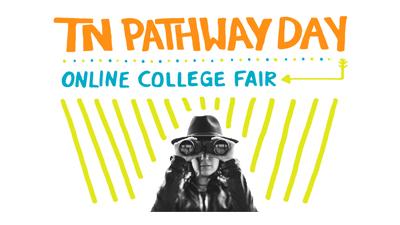 TN Pathway Day Online College Fair